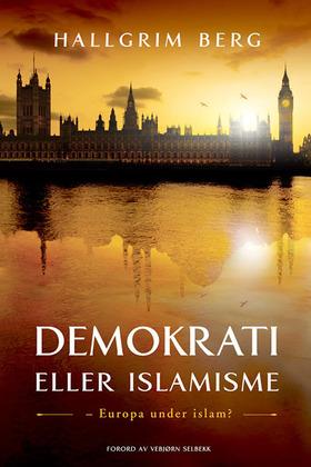 omslag.demokrati-eller-islamisme_600px_1302_064_normal